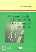 El acoso escolar y la incidencia en la comunidad educativa
