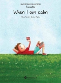 When i am calm (Tranquillity) Emotions collection 9