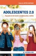 Adolescentes 2.0. Propuesta de intervención con adolescentes y familias