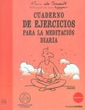 Cuaderno de ejercicios para la meditación diaria