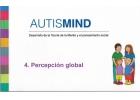 AutisMind 4 Percepción global. Desarrollo de la teoría de la mente y el pensamiento social