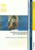Ortografía II. Programa de refuerzo de la ortografía II.