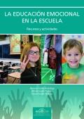 La educación emocional en la escuela. Recursos y actividades