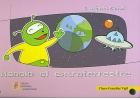Manolo el extraterrestre