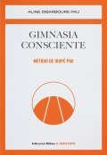 Gimnasia consciente. Método de Irupé Pau