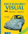 Diccionario visual. Alemán-Español. Aprenda alemán de los 9 a los 99.