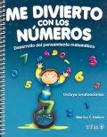 Me divierto con los números. Desarrollo del pensamiento matemático.