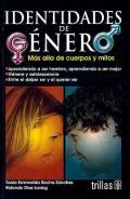 Identidades de género. Más allá de cuerpos y mitos.