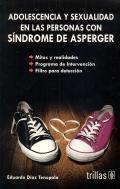 Adolescencia y sexualidad en las personas con síndrome de asperger