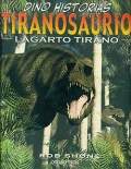 Tiranosaurio. Lagarto Tirano.