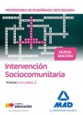 Intervención Sociocomunitaria. Temario Volumen 2. Animación Sociocultural. Cuerpo de Profesores de Enseñanza Secundaria.