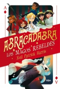 Abracadabra 1. Los magos rebeldes.