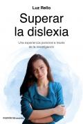 Superar la dislexia. Una experiencia personal a través de la investigación