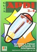 Aprendo a pensar desarrollando mi inteligencia. Guía APDI 3-4