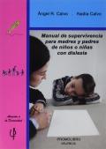Manual de supervivencia para madres y padres de niños o niñas con dislexia