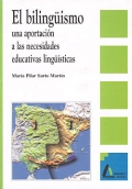 El bilingüismo, una aportación a las necesidades educativas lingüísticas.