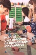 Manual para entornos de aprendizaje innovadores