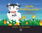 Torito Malhumorado descubre la compasión