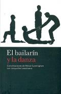 El bailarín y la danza. Conversaciones de Merce Cunningham con Jacqueline Lesschaeve
