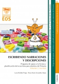 Escribiendo narraciones y descripciones Programa de apoyo a la lectura y planificación de la escritura para alumnos de primaria. Volumen 2 ESCRITURA