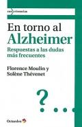 En torno al Alzheimer. Respuestas a las dudas más frecuentes.