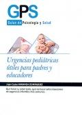 Urgencias pediátricas útiles para padres y educadores. Guías de psicología y salud.