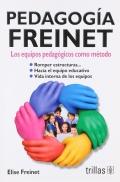 Pedagogía Freinet. Los equipos pedagógicos como método.