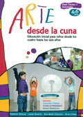 Arte desde la cuna. Educación inicial para niños desde los cuatro hasta los seis años