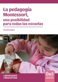 La pedagogía Montessori, una posibilidad para todas las escuelas.