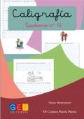 Caligrafía. Cuaderno 16. Pauta Montessori