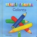 Bebé feliz. Colores.