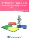 Evaluación psicológica. Historia, fundamentos teórico-conceptuales y psicometría.