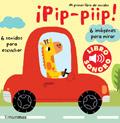 ¡Pip-piip! Mi primer libro de sonidos