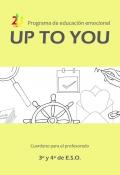 Programa de educación emocional UpToYou 3º y 4º ciclo de E.S.O. Cuaderno para el profesorado