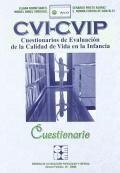 CVI-CVIP. Cuestionarios de Evaluación de la Calidad de Vida en la Infancia. Cuestionario.