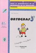 ORTOGRAF 3. Mediterráneo. Actividades para el aprendizaje de la ortografía en la educación primaria.