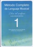 Método completo de lenguaje musical. Libro del profesor 1.