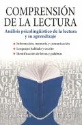 Comprensión de la lectura. Análisis psicolingüístico de la lectura y su aprendizaje.