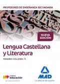 Lengua Castellana y Literatura. Temario. Volumen 4. Cuerpo de Profesores de Enseñanza Secundaria.