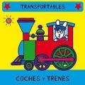 Coches y trenes. Transportables