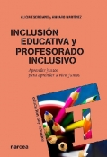 Inclusión educativa y profesorado inclusivo. Aprender juntos para aprender a vivir juntos