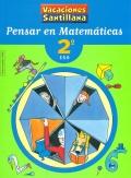Pensar en matemáticas. 2º E.S.O. Vacaciones Santillana.
