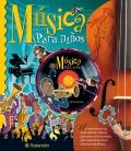 Música para niños. Un recorrido por los movimientos, autores, directores e instrumentos más importantes de la historia de la Música. (con Cd)