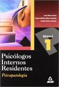 Psicologos Internos Residentes. Volumen 1 Psicopatologia