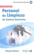 Personal de limpieza de centros sanitarios. Manual básico.