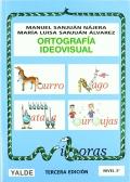 Ortografía ideovisual. Nivel 3. 8-9 años