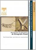 Ortografía visual. Programa de refuerzo de ortografía visual.
