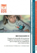 BECOLEANDO II. Programa de desarrollo de los procesos cognitivos intervinientes en el lenguaje, para la mejora de las competencias oral y lecto-escritora.