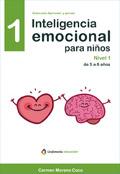 Inteligencia emocional para niños. Nivel 1 de 5 a 8 años