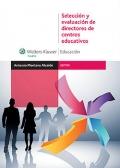 Selección y evaluación de directores de centros educativos.